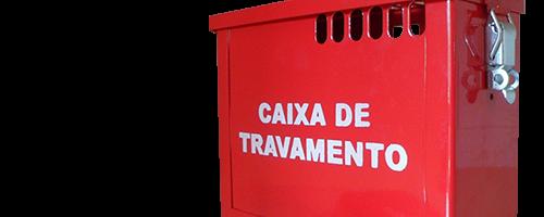 CAIXA DE TRAVAMENTO